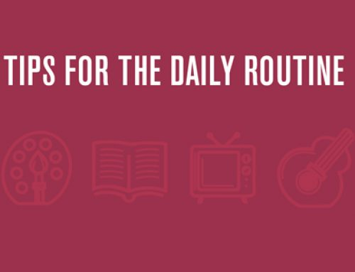 Tips for the daily routine